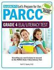 Let S Prepare for the Parcc Grade 4 Ela/Literacy Test by Kelli Eppley (Paperback / softback, 2016)