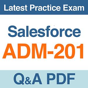 Details about Salesforce Administration Essentials for Admins Practice Test  ADM-201 Q&A
