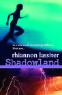 Shadowland: Rights of Passage by Rhiannon Lassiter (Paperback, 2005)