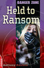 Held to Ransom by Anthony Masters (Paperback, 2010)