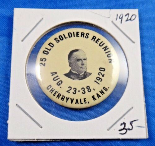 1920 25 Old Soldiers Reunion Cheryvale KS Pin Pinback Button Boston Regalia Co.