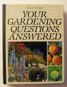 Very-Good-Your-Gardening-Questions-Answered-Reader-039-s-Digest-Book