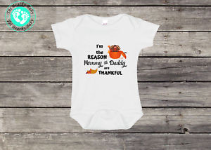 I/'m the Reason Mommy /& Daddy are Thankful Baby Onesie® Bodysuit One Piece Outfit