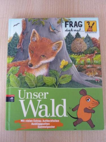 1 von 1 - Nase,Daniela: Unser Wald - Frag doch mal die Maus / Susanne Riha,mit Poster