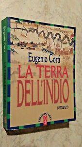 Eugenio-Corti-LA-TERRA-DELL-039-INDIO-Edizioni-Ares-1998-I-Ed
