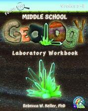 Real Science-4-Kids: Focus on Middle School Geology Laboratory Workbook by Rebecca W. Keller (2013, Paperback)