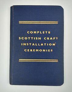 "RARE MASONIC BOOK "" COMPLETE SCOTTISH CRAFT INSTALLATION CEREMONIES "" DATED 1946"