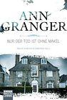 Nur der Tod ist ohne Makel von Ann Granger (2013, Taschenbuch)