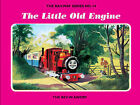 The Railway Series No. 14: the Little Old Engine by Rev. W. Awdry (Hardback, 2004)
