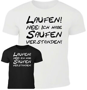 Fun T-Shirt Herren Laufen? nein danke saufen Party Feier Sprüche lustig Männer