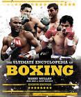 The Ultimate Encyclopedia of Boxing by Harry Mullan (Hardback, 2016)