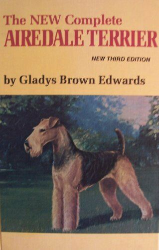 B003o676ta The New Complete Airedale Terrier 3rd Edition