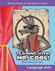 Teaming with Mr. Cool! by Sarah Kartchner Clark (Paperback / softback, 2005)