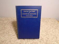 RACIAL FACTORS IN AMERICAN INDUSTRY Herman Feldman 1st Ed 1931 Race Black Negro