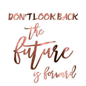 Collection Ici Don't Look Back...quotes Rose Gold Wall Stickers Future Phrases Home Chrome