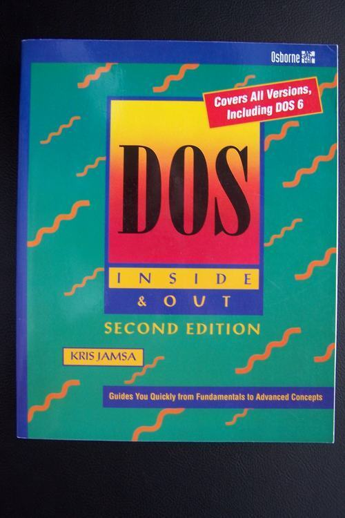DOS Inside and Out Covers All Versions Including DOS 6