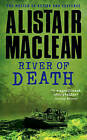 River of Death by Alistair MacLean (Paperback, 2009)