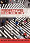 Perspectives in Sociology by E. C. Cuff, D. W. Francis, W. W. Sharrock, A. J. Dennis (Paperback, 2005)