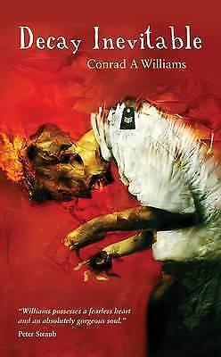 1 of 1 - Williams, Conrad A., Decay Inevitable, Very Good Book