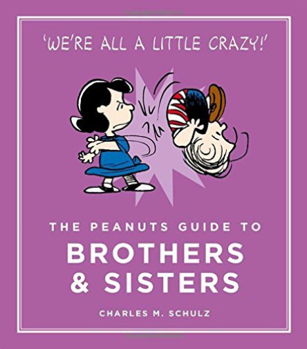 SCHULZ,CHARLES-PEANUTS GUIDE TO BROTHERS AND SIS BOOK NEUF