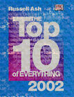 The Top 10 of Everything: 2002 by Russell Ash (Hardback, 2001)