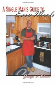 A-Single-Man-039-s-Guide-to-Easy-Meals-by-Simon-George-Paperback-Book-The-Fast-Free