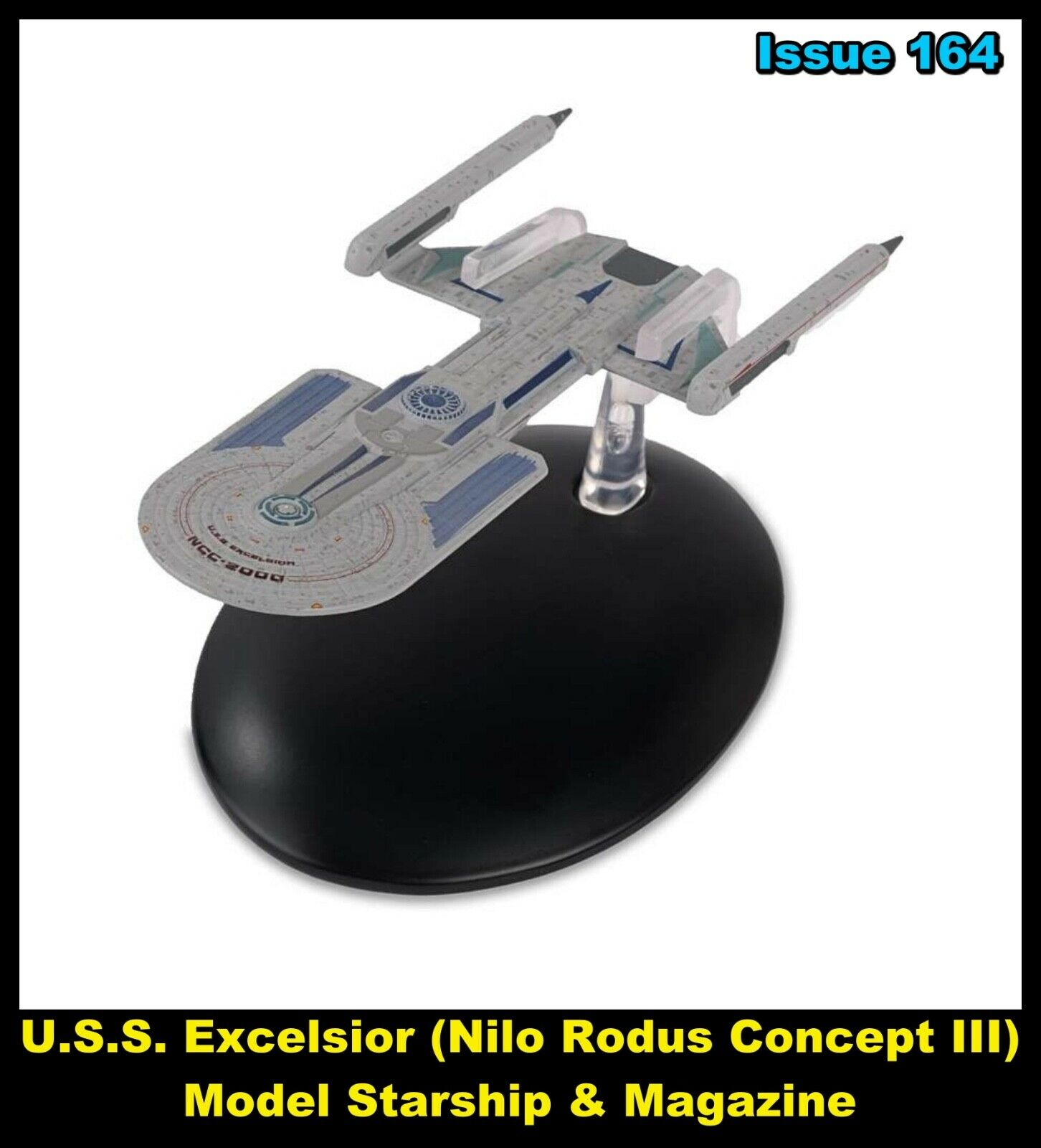 Issue 164: USS Excelsior (Nilo Rodus Concept III