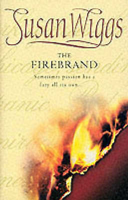 """AS NEW"" The Firebrand (Mira Historical Romance), Wiggs, Susan, Book"