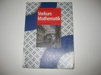 Vorkurs Mathematik: Ein kompakter Leitfaden , Joachim Erven .... (2003)