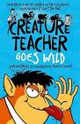 Creature Teacher Goes Wild by Sam Watkins (Paperback, 2015)