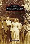 Walton-Verona by Melinda Sartwell (Paperback / softback, 2009)