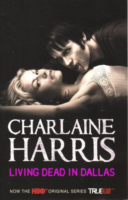 Living Dead in Dallas Charlaine Harris A True Blood Novel Sookie Stackhouse #2