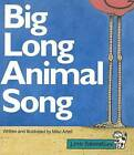 Big Long Animal Song by Mike Artell (Paperback / softback, 1997)