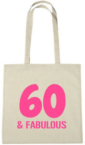 Image Is Loading 60 Amp Fabulous Bag 60th Birthday Gifts Presents