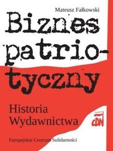 Biznes-patriotyczny-Historia-Wydawnictwa-Fa-kowski