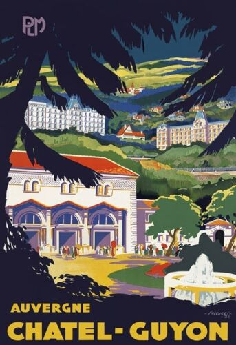 T17 Vintage 1932 French Auvergne Chatel Guyon Travel Poster Re-Print A2//A3//A4