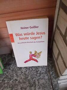 Was-wuerde-Jesus-heute-sagen-von-Heiner-Geissler