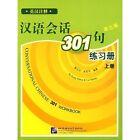 Conversational Chinese 301: Pt. A: Workbook by Yuhua Kang (Paperback, 2008)