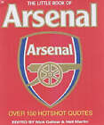 The Little Book of Arsenal by Neil Martin (Paperback, 2002)