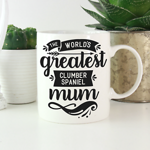 Clumber-Spaniel-Mum-Mug-Cute-funny-gifts-Clumber-Spaniel-dog-owners-amp-lovers