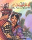Abadeha: The Philippine Cinderella by Myrna J De La Paz (Hardback, 2014)