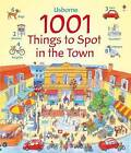 1001 Things to Spot in the Town by Anna Milbourne (Hardback, 2009)