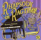 Rhapsody in Ragtime by Richard Dowling (Piano) (CD, Mar-2007, Klavier Records)