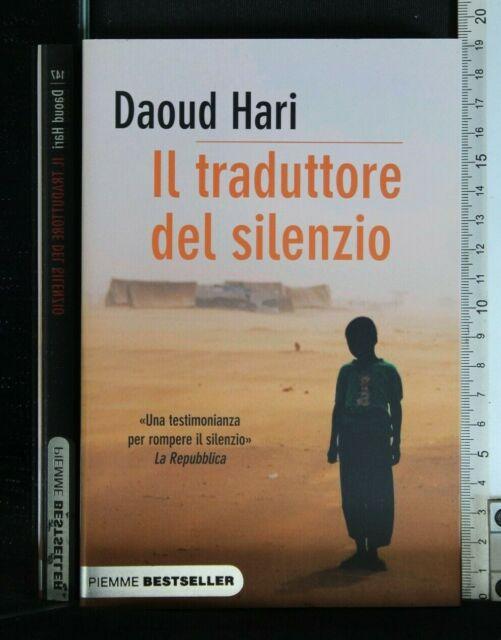 IL TRADUTTORE DEL SILENZIO. Daoud Hari. Piemme.