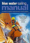 Blue Water Sailing Manual by Barry Pickthall (Hardback, 2006)