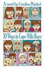 10 Ways to Cope with Boys by C. A. Plaisted (Paperback, 2006)