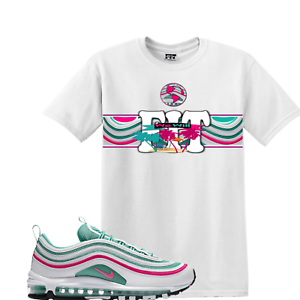45b1f8b67f02 We Will Fit shirt for 2018 Air Max 97 South Beach Miami Easter OG QS ...