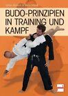 Budo-Prinzipien in Training und Kampf von Stefan Reinisch und Maria Marek (2013, Taschenbuch)