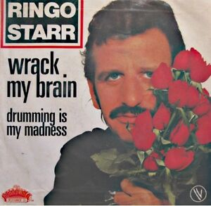 RINGO-STARR-wrack-my-brain-drumming-is-my-madness-SP-1981-BOARDWALK-VG