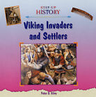 Viking Invaders and Settlers by Peter D. Riley (Hardback, 2005)